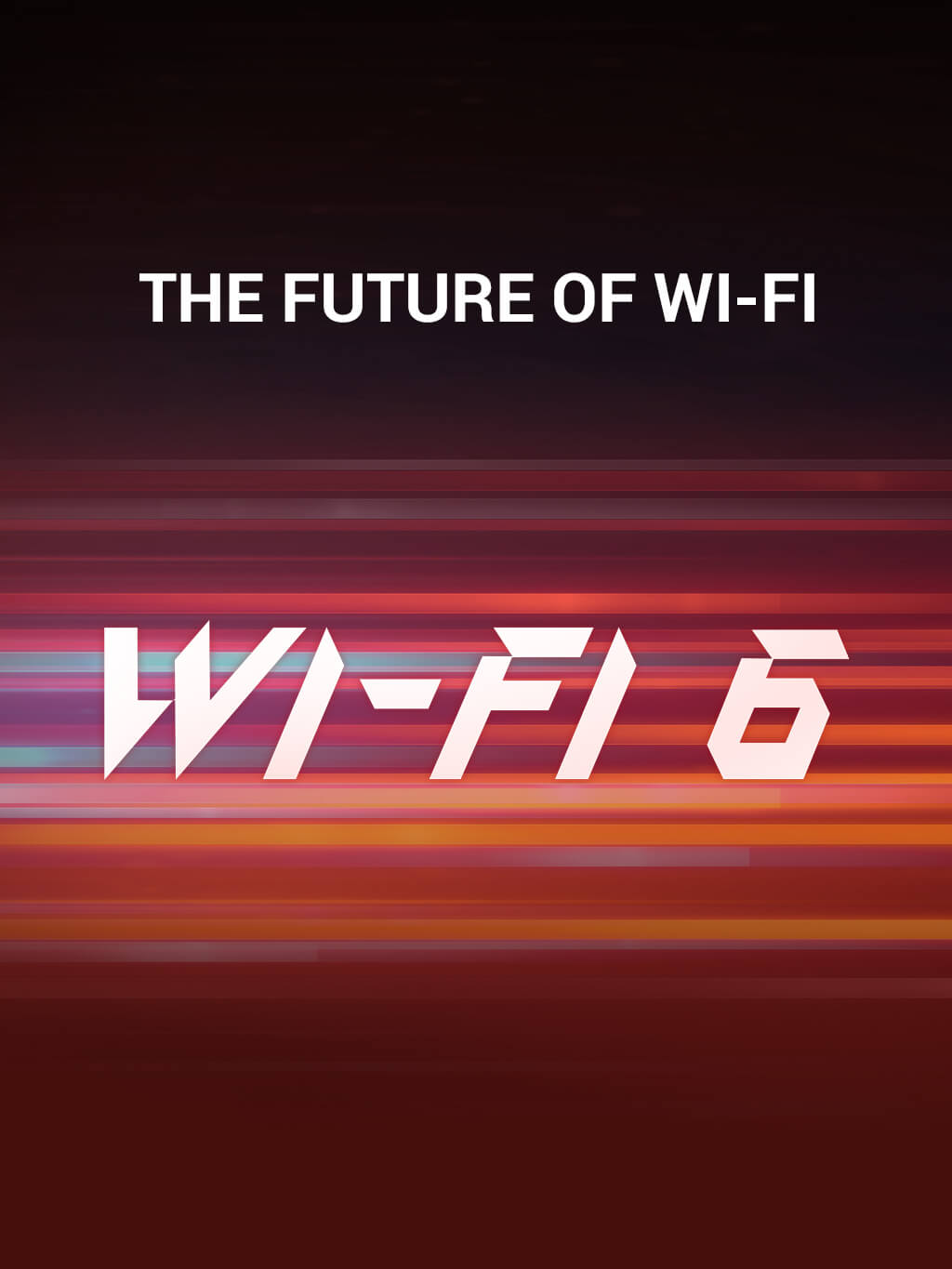 THE FUTURE OF WI-FI